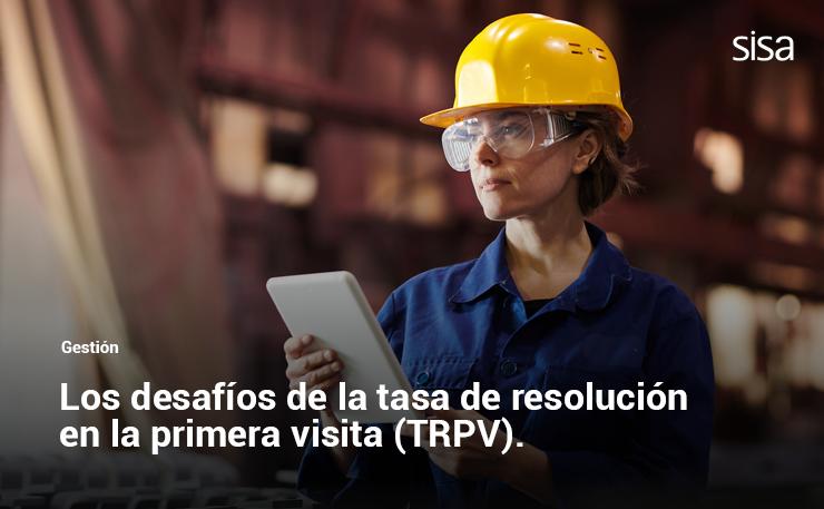 Los desafíos que plantea la tasa de resolución en la primera visita (TRPV)