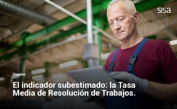 La Tasa Media de Resolución de Trabajos