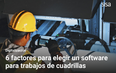 Los 6 factores claves para un software para trabajos de las cuadrillas